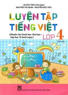 Luyện Tập Tiếng Việt Lớp 4 - Tập 2