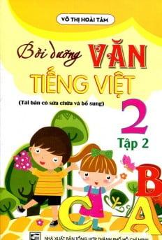 Bồi Dưỡng Văn - Tiếng Việt Lớp 2 (Tập 2)