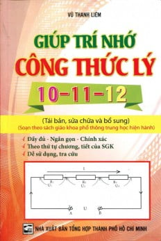 Giúp Trí Nhớ Công Thức Lý 10 - 11- 12