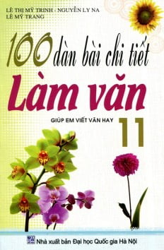 100 Dàn Bài Chi Tiết Làm Văn Lớp 11