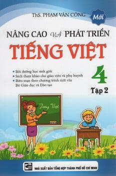 Nâng Cao Và Phát Triển Tiếng Việt Lớp 4 (Tập 2)