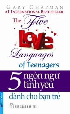 5 Ngôn Ngữ Tình Yêu - Dành Cho Bạn Trẻ (Tái Bản)