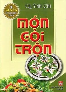 60 Món Ăn Được Ưa Thích - Món Gỏi Trộn