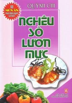 60 Món Ăn Được Ưa Thích - Nghêu, Sò, Lươn, Mực