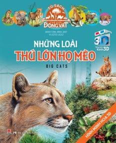 Sách 3D: Những Loài Thú Lớn Họ Mèo
