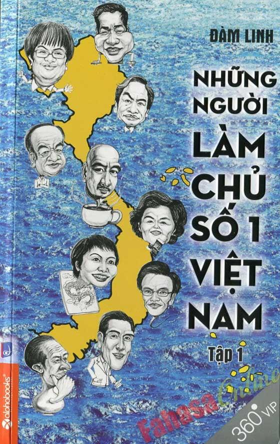 Sách Những Người Làm Chủ Số 1 Việt Nam - FAHASA.COM